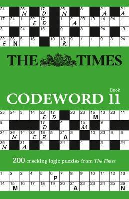 Codeword Book 11: 200 Cracking Logic Puzzles by The Times