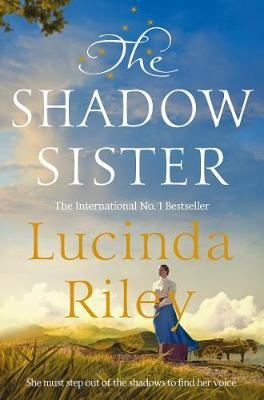 The Seven Sisters Book 3: The Shadow Sister by Lucinda Riley