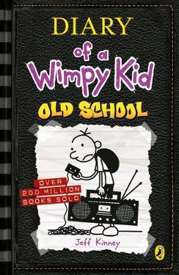 Diary of a Wimpy Kid [10] Old School by Jeff Kinney