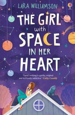 Girl With Space In Her Heart by Lara Williamson