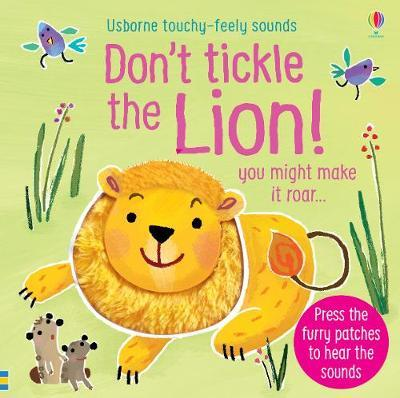 Don't Tickle the Lion! by Sam Taplin