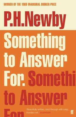 Something To Answer For by P H Newby