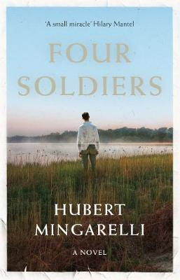 Four Soldiers by Hubert Mingarelli