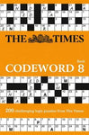 Times Codeword 8: 200 Cracking Logic Puzzles