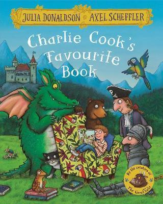Charlie Cooks Favourite Book by Julia Donaldson