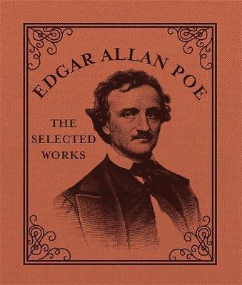 Edgar Allan Poe: The Selected Works by Press Running