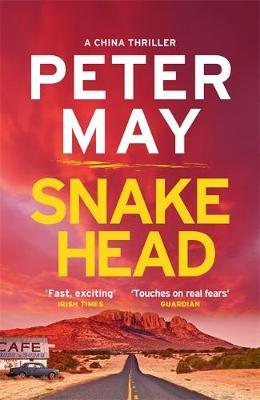 Snakehead: China Thriller 4 by Peter May