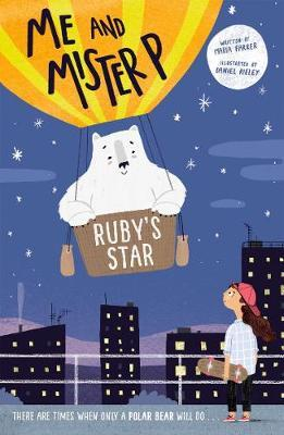 Me and Mister P: Ruby's Star by Maria Farrer