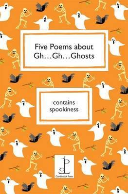 Five Poems About Gh Gh Ghosts
