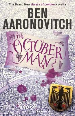 October Man *SIGNED FIRST EDITION* by Ben Aaronovitch