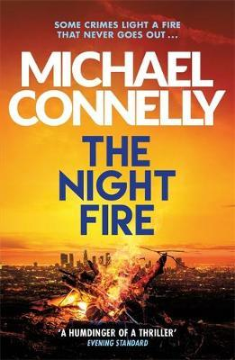Night Fire by Michael Connelly