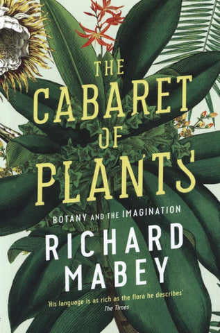 The Cabaret of Plants: Botany and the Imagination