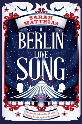 Berlin Love Song by Sarah Matthias