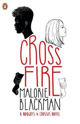 Crossfire: A Noughts & Crosses Novel