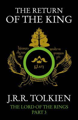The Lord of the Rings 3: The Return of the King by J R R Tolkien