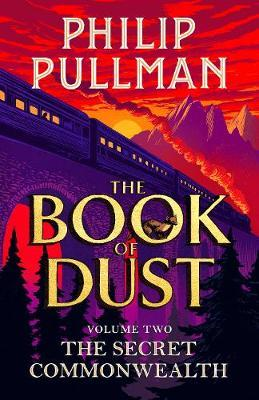 The Book of Dust 2: The Secret Commonwealth *SIGNED FIRST EDITION* by Philip Pullman