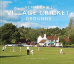 Remarkable Village Cricket Grounds by Brian Levison