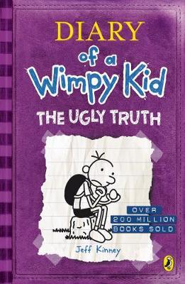 Diary Of A Wimpy Kid [05] The Ugly Truth by Jeff Kinney