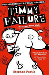 Timmy Failure 1: Mistakes Were Made by Stephan Pastis