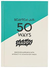 Scratch Off: 50 Ways Happy A5 Journal by Quadrille