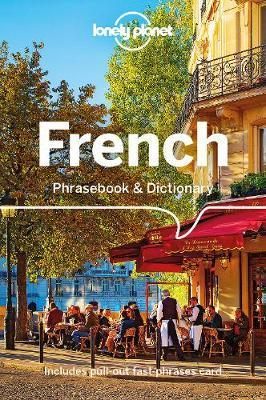 Lonely Planet French Phrasebook & Dictionary by Planet Lonely