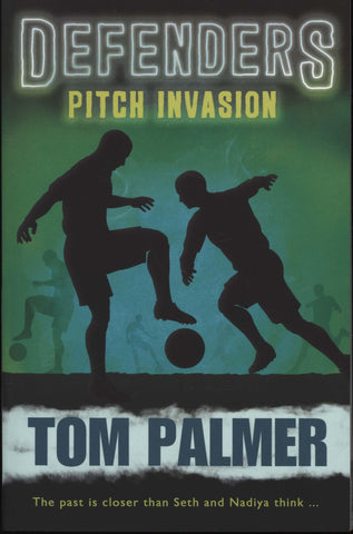 Defenders: Pitch Invasion by Tom Palmer