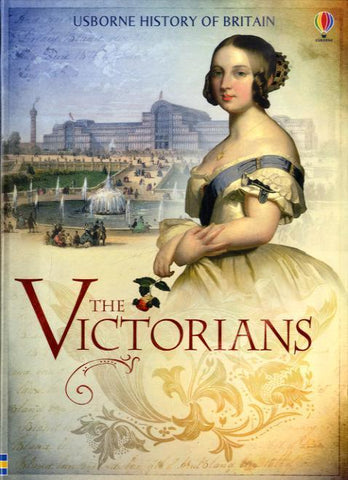 The Victorians by Usborne Books
