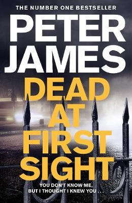 Roy Grace Book 15: Dead at First Sight by Peter James
