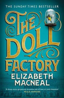 Doll Factory by Elizabeth Macneal