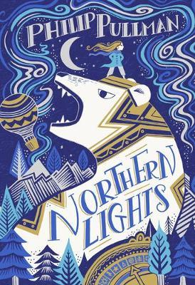 His Dark Materials: Northern Lights (Gift Edition) by Philip Pullman