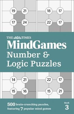 MindGames Number and Logic Puzzles Book 3 by The Times