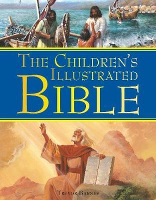 The Children's Illustrated Bible by Trevor Barnes