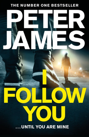 I Follow You *SIGNED FIRST EDITION* by Peter James