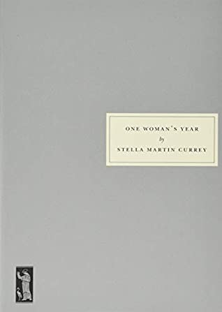 One Woman's Year 135 by Stella Martin Currey