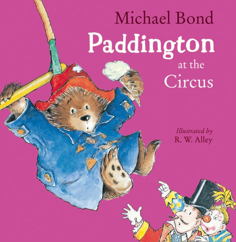 Paddington at the Circus by Michael Bond