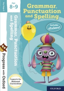 Progress with Oxford:: Grammar, Punctuation and Spelling Age by Eileen Jones