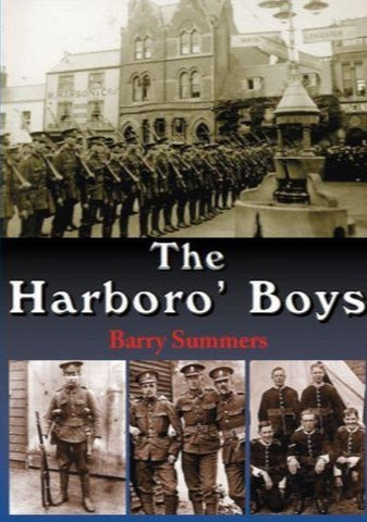 The Harboro' Boys by Barry Summers