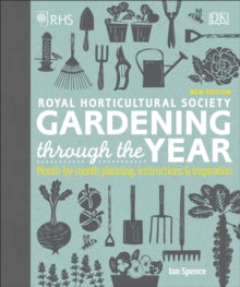 RHS Gardening Through the Year by Ian Spence