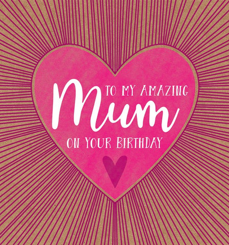 Amazing Mum Heart Birthday Card