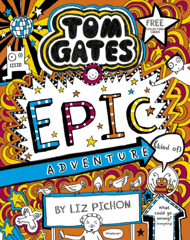 Tom Gates 13: Tom Gates by Liz Pichon