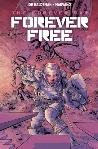 Forever War: Forever Free by Joe Haldeman