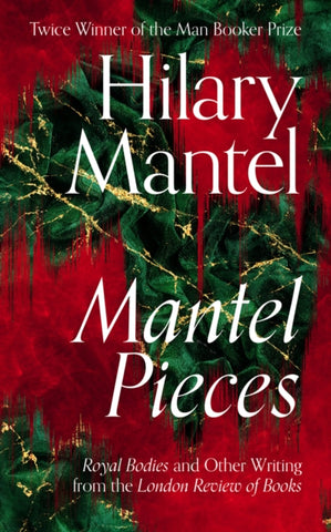 Mantel Pieces *SIGNED FIRST EDITION*