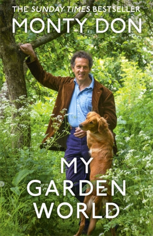 My Garden World: The Natural Year by Monty Don