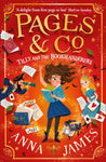 Pages & Co. 1: Tilly and the Bookwanderers by Anna James