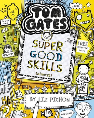 Tom Gates 10: Super Good Skills (Almost...) by Liz Pichon