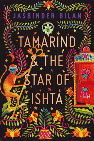Tamarind and the Star of Ishta by Jasbinder Bilan