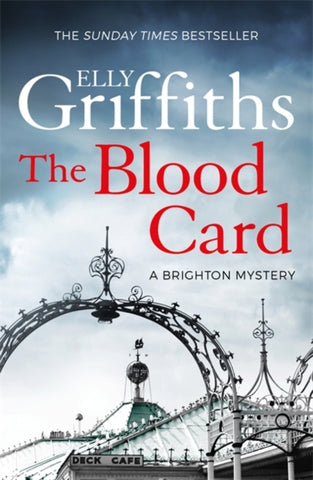 The Brighton Mysteries Book 3: The Blood Card by Elly Griffiths
