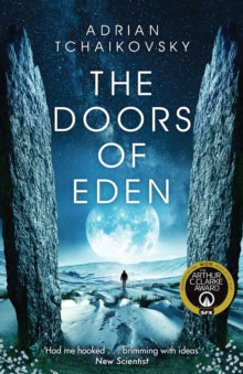 The Doors of Eden *SIGNED FIRST EDITION* by Adrian Tchaikovsky