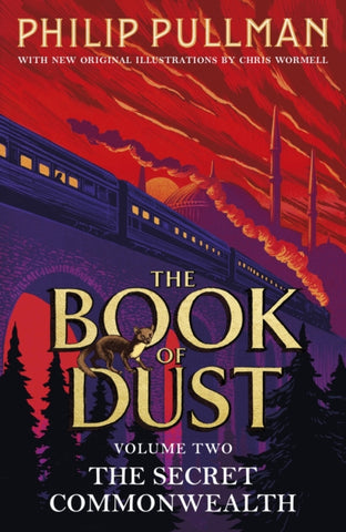 The Book of Dust Book 2: The Secret Commonwealth by Philip Pullman