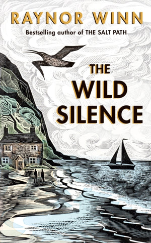 The Wild Silence by Raynor Winn